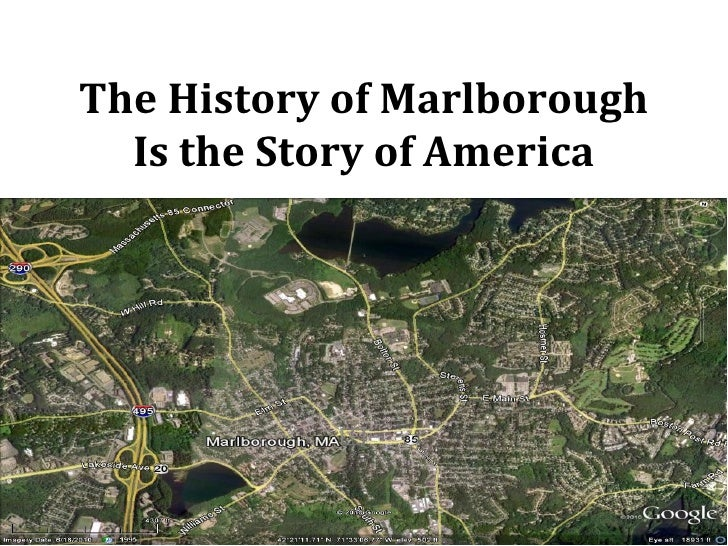 The History of Marlborough  Is the Story of America