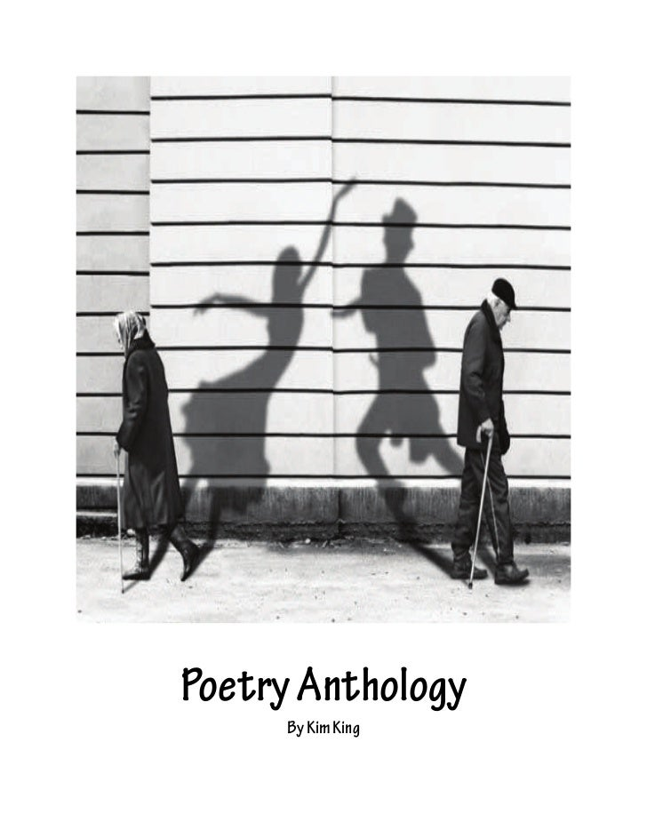 Poetry Anthology     By Kim King