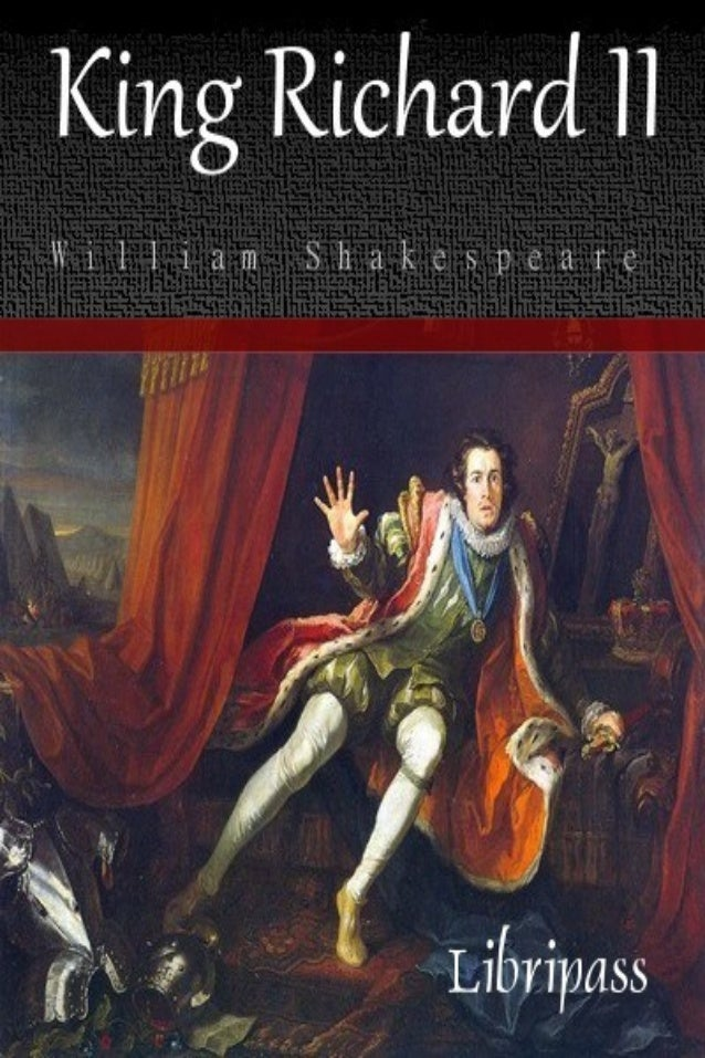 King richard ii - william shakespeare