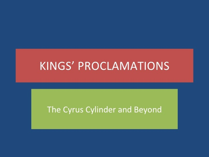 Kings Proclamations