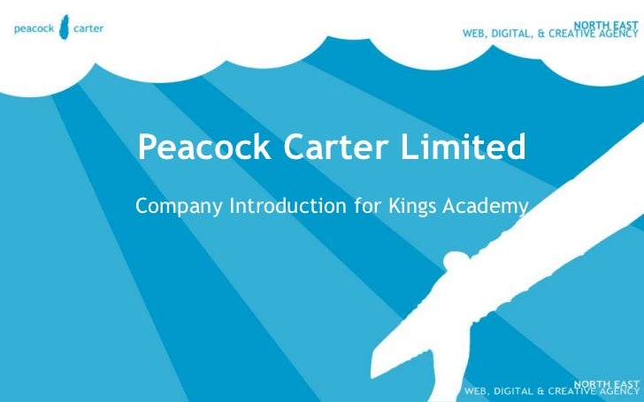 Peacock Carter Limited<br />Company Introduction for Kings Academy<br />