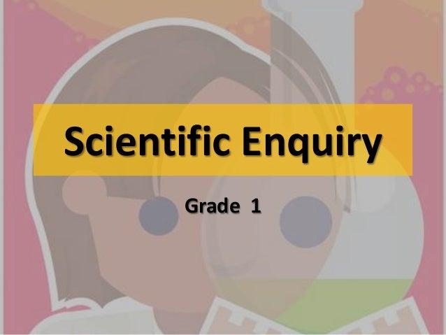 Scientific Enquiry      Grade 1