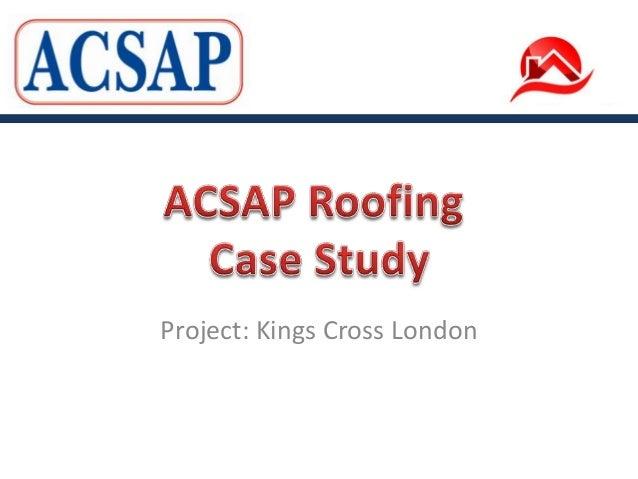 Project: Kings Cross London