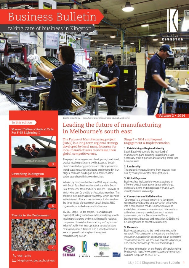 Business Bulletin taking care of business in Kingston Volume 2 • 2014 in this edition Leading the future of manufacturing ...