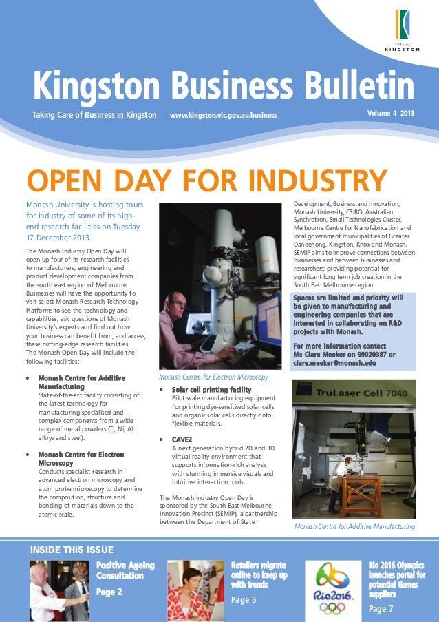 Kingston Business Bulletin Taking Care of Business in Kingston  www.kingston.vic.gov.au/business  Volume 4 2013  OPEN DAY ...