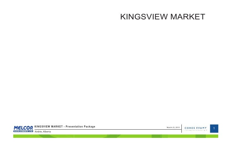 KINGSVIEW MARKET     KINGSVIEW MARKET - Presentation Package           March 23, 2010                                     ...