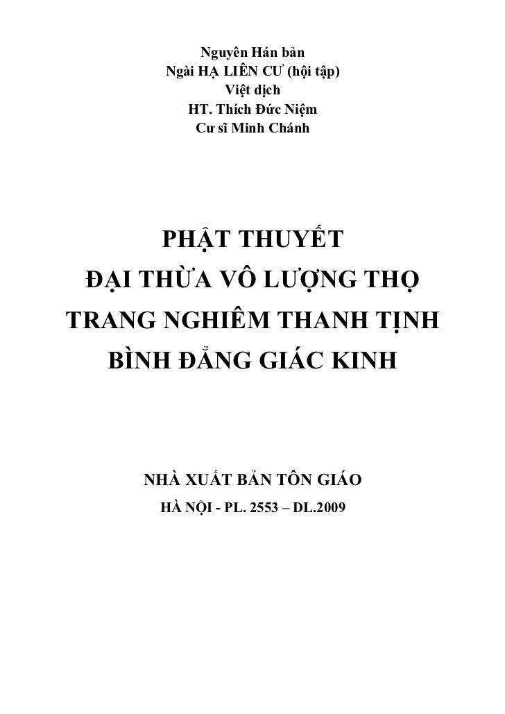 Nguyên Hán bản      Ngài HẠ LIÊN CƯ (hội tập)              Việt dịch         HT. Thích Đức Niệm          Cư sĩ Minh Chánh ...