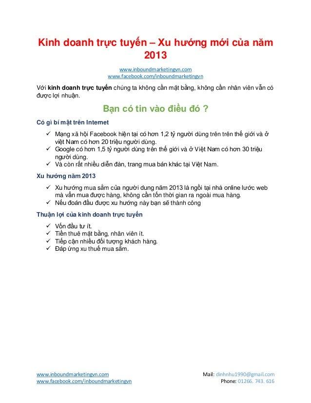 www.inboundmarketingvn.com Mail: dinhnhu1990@gmail.comwww.facebook.com/inboundmarketingvn Phone: 01266. 743. 616Kinh doanh...