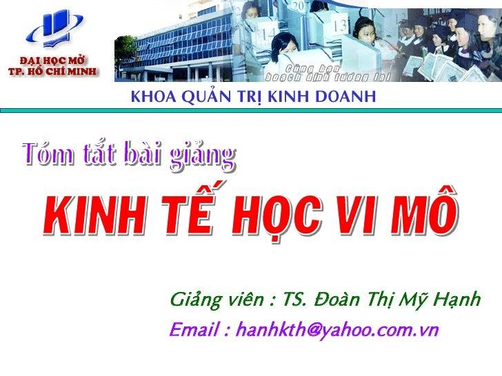 KHOA QUAÛN TRÒ KINH DOANH        Giaûng vieân : TS. Ñoaøn Thò Myõ Haïnh    Email : hanhkth@yahoo.com.vn