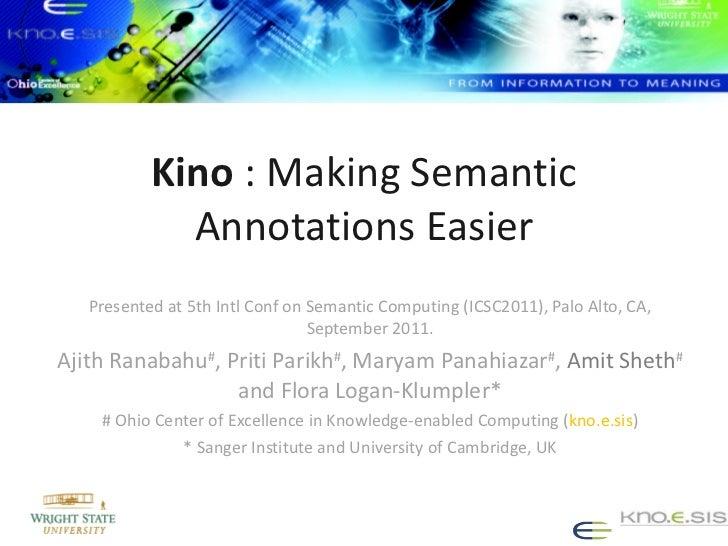 Kino : Making Semantic Annotations Easier