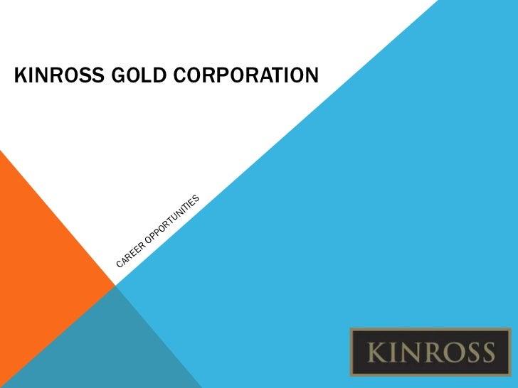 Kinross gold corporation career opportunities 2