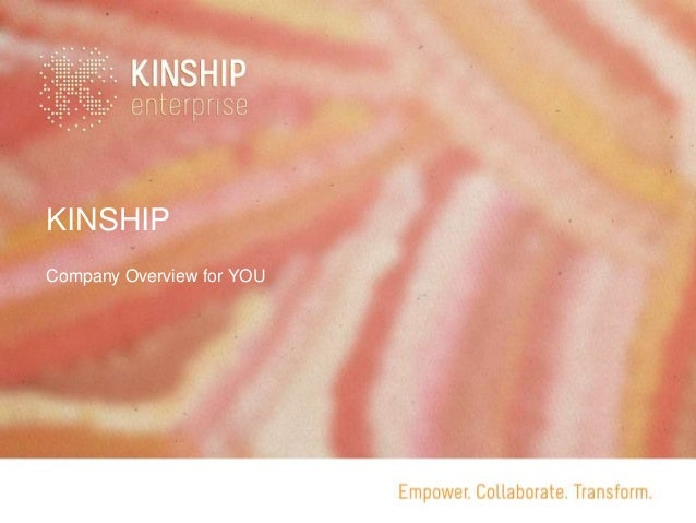 KINSHIP Company Overview for YOU