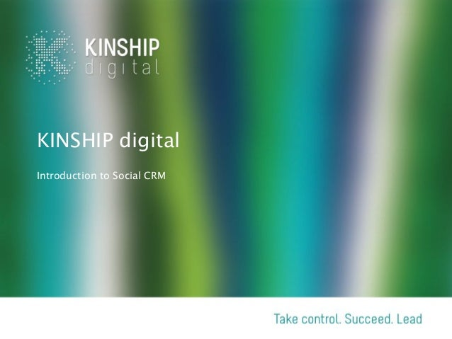 KINSHIP digitalIntroduction to Social CRM