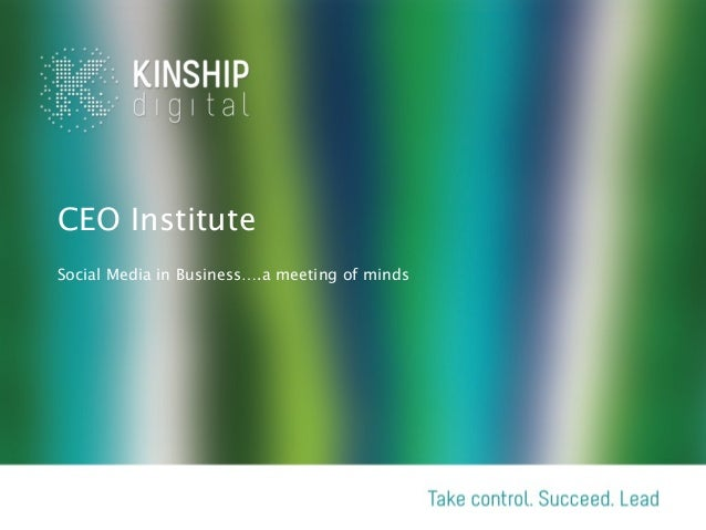 CEO InstituteSocial Media in Business….a meeting of minds