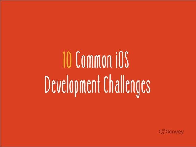 10 Common iOS Development Challenges