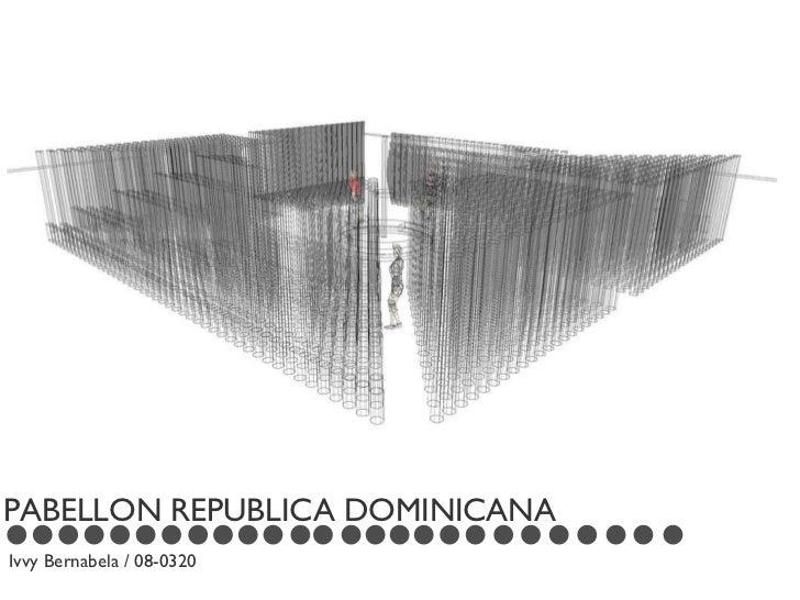 PABELLON REPUBLICA DOMINICANA Ivvy Bernabela / 08-0320