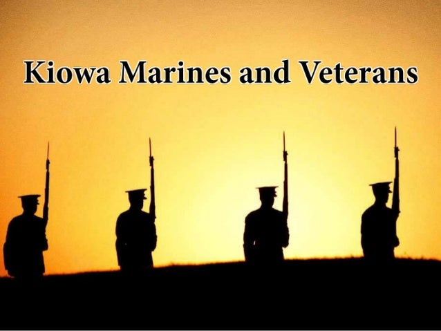 Kiowa Marines and Veterans