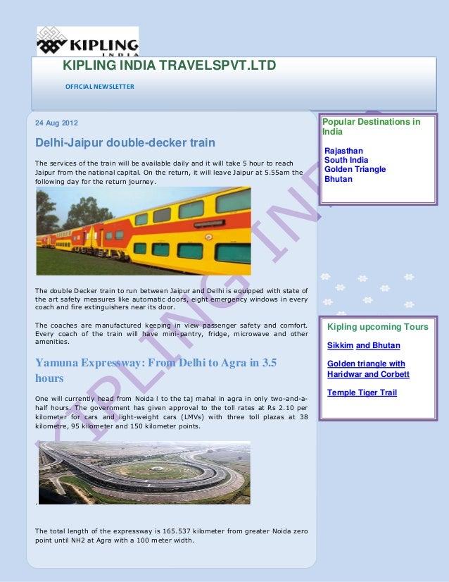 KIPLING INDIA TRAVELSPVT.LTD OFFICIAL NEWSLETTER  24 Aug 2012  Delhi-Jaipur double-decker train The services of the train ...