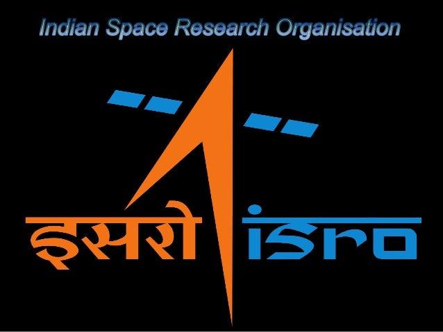 Established In  :  15 August 1969  Administrator  :  K. Radhakrishnan (Chairman)  Headquarters  :  Banglore,India  Budget ...