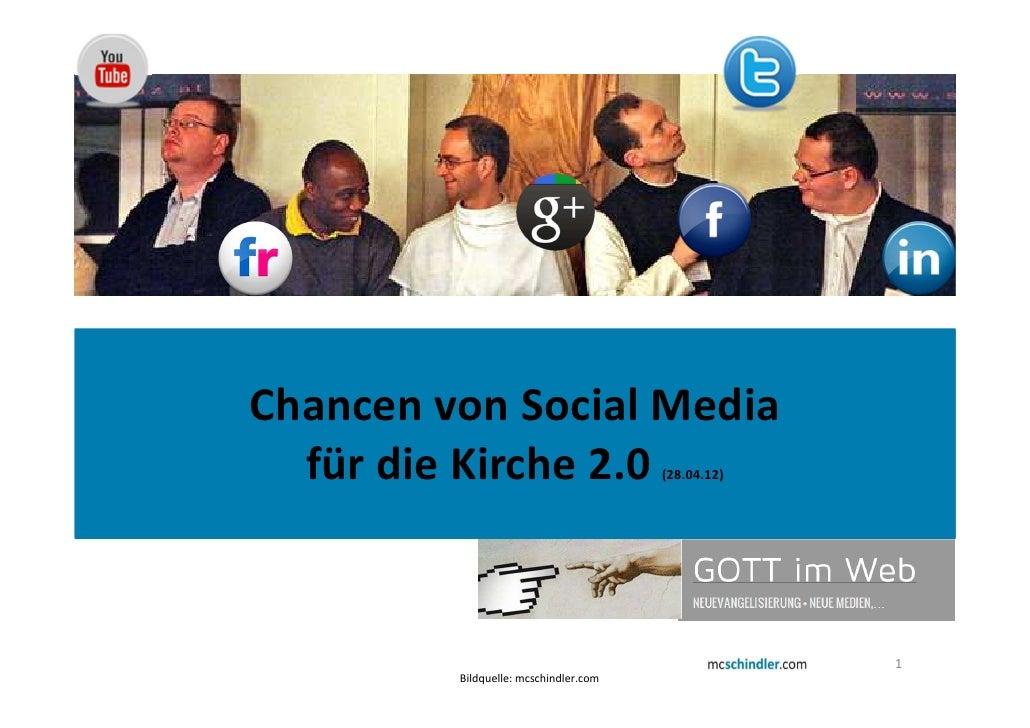 Chancen von Social Media  für die Kirche 2.0                   (28.04.12)                                                 ...