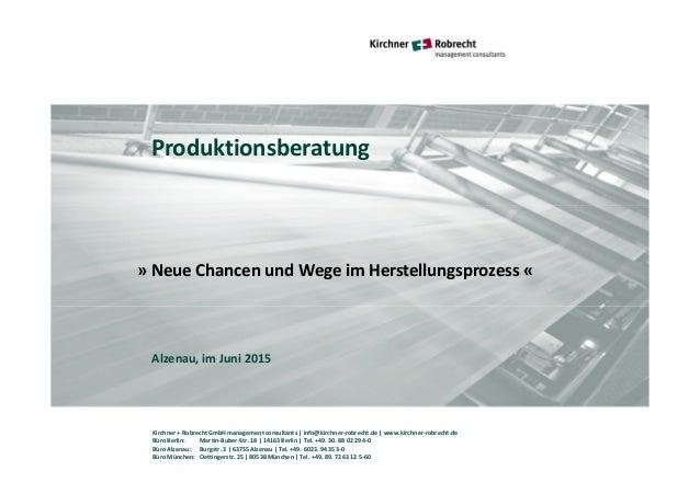 Kirchner + Robrecht GmbH management consultants   info@kirchner-robrecht.de   www.kirchner-robrecht.de Büro Berlin: Martin...