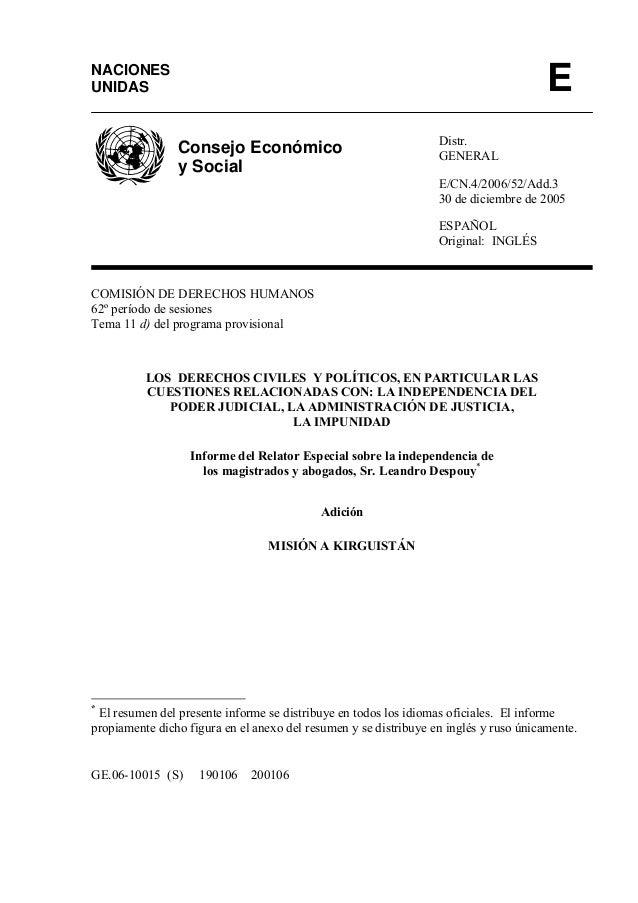 Distr. GENERAL E/CN.4/2006/52/Add.3 30 de diciembre de 2005 ESPAÑOL Original: INGLÉS COMISIÓN DE DERECHOS HUMANOS 62º perí...