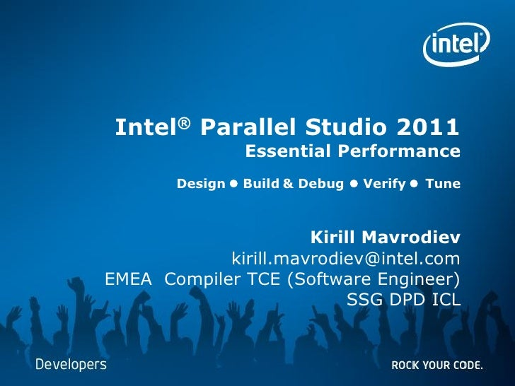 Intel® Parallel Studio 2011                                                                                               ...