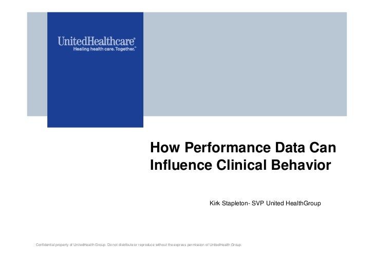 How Performance Data Can                                                                       Influence Clinical Behavior...