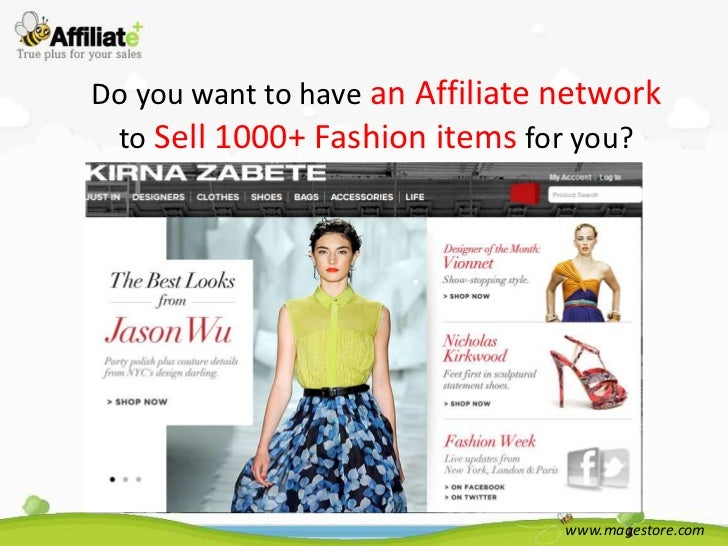 Do you want to have an Affiliate network to Sell 1000+ Fashion items for you?                                 www.magestor...