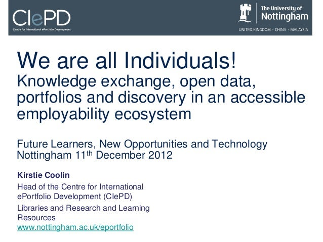 Kirstie Coolin: We are all individuals! knowledge exchange, open data, portfolios and discovery in an accessible employabiity ecosystem