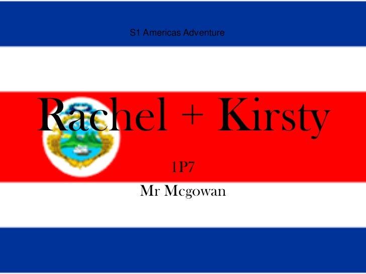 S1 Americas AdventureRachel + Kirsty         1P7      Mr Mcgowan