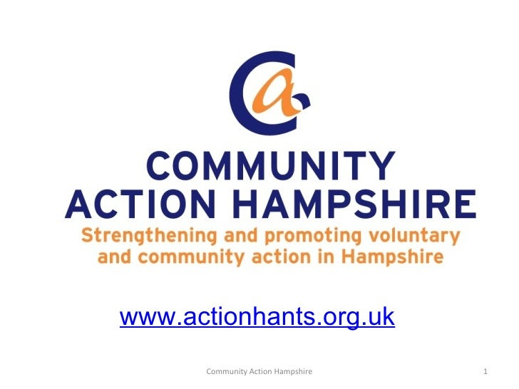 www.actionhants.org.uk      Community Action Hampshire   1