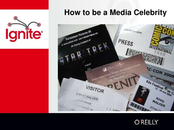 How to be a Media Celebrity<br />