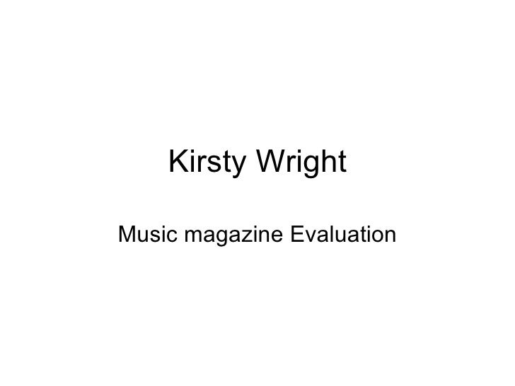 Kirsty Wright Music magazine Evaluation