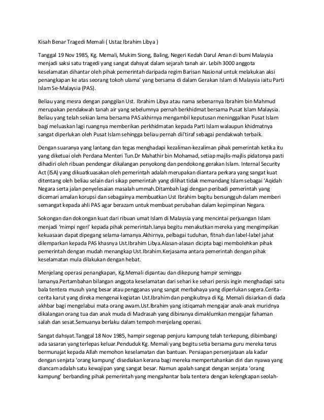 Kisah Benar Tragedi Memali ( Ustaz Ibrahim Libya ) Tanggal 19 Nov 1985, Kg. Memali, Mukim Siong, Baling, Negeri Kedah Daru...