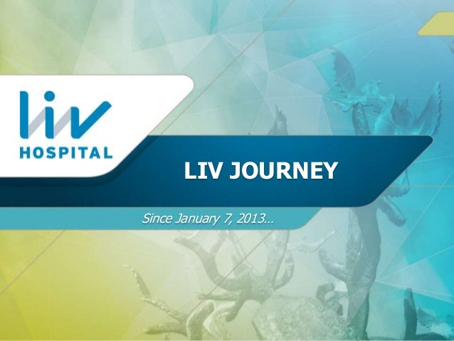 Liv Hospital Journey of Success
