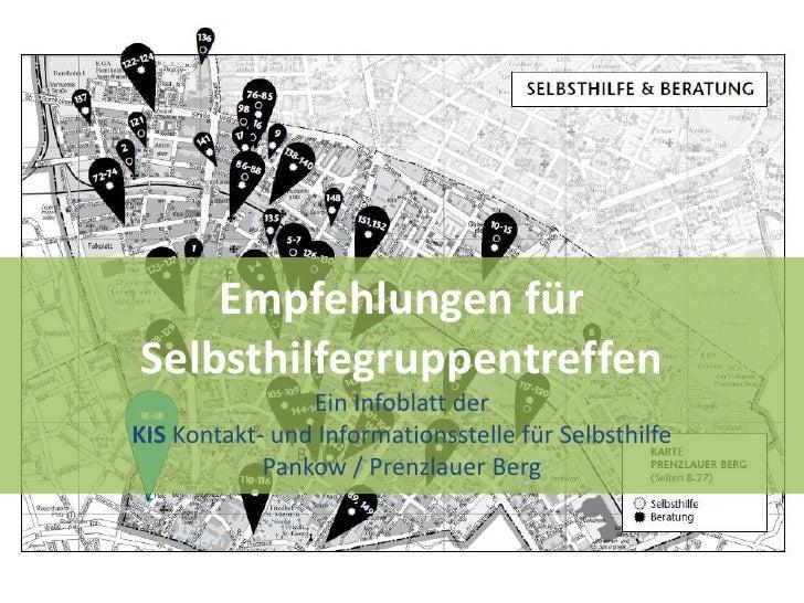 Empfehlungen fürSelbsthilfegruppentreffen                Ein Infoblatt derKIS Kontakt- und Informationsstelle für Selbsthi...