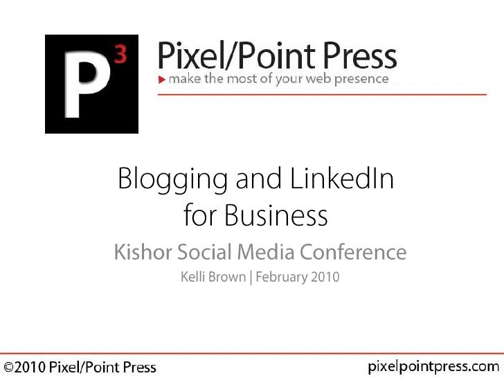 Blogging and LinkedIn for Business