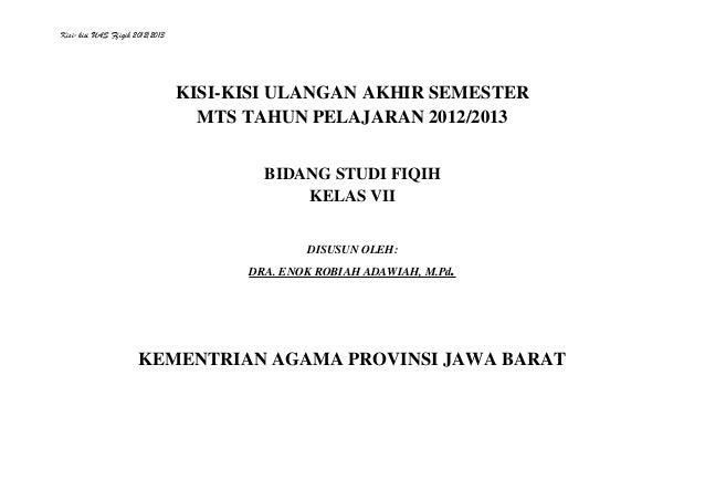 Kisi-kisi UAS Ffiqih 2012/2013                                 KISI-KISI ULANGAN AKHIR SEMESTER                           ...