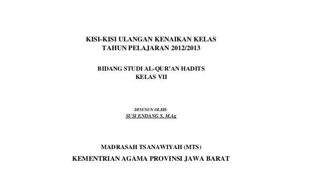 KISI-KISI ULANGAN KENAIKAN KELAS        TAHUN PELAJARAN 2012/2013     BIDANG STUDI AL-QUR'AN HADITS               KELAS VI...