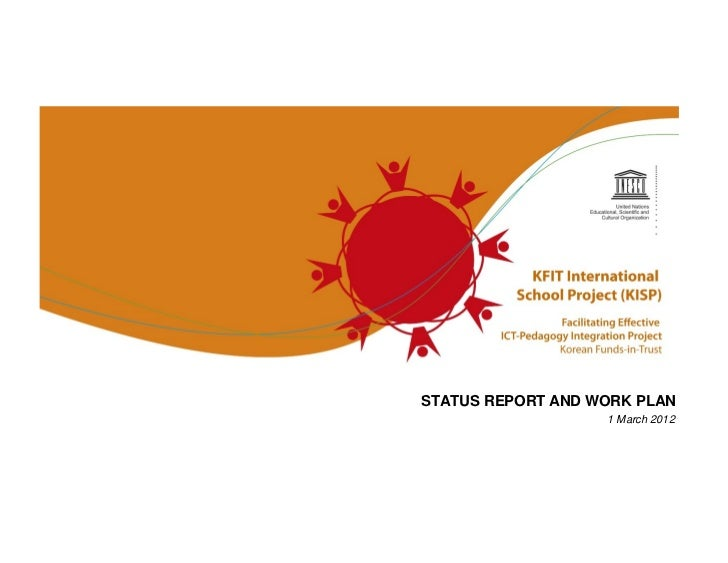 STATUS REPORT AND WORK PLAN                   1 March 2012