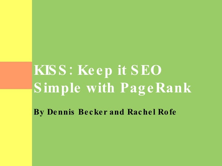 KISS: Keep it SEO Simple with PageRank