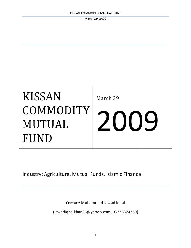 KISSAN COMMODITY MUTUAL FUND                             March 29, 2009     KISSAN                                March 29...