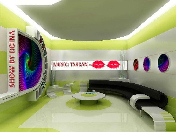 SHOW BY DOINA<br />MUSIC: TARKAN – <br />