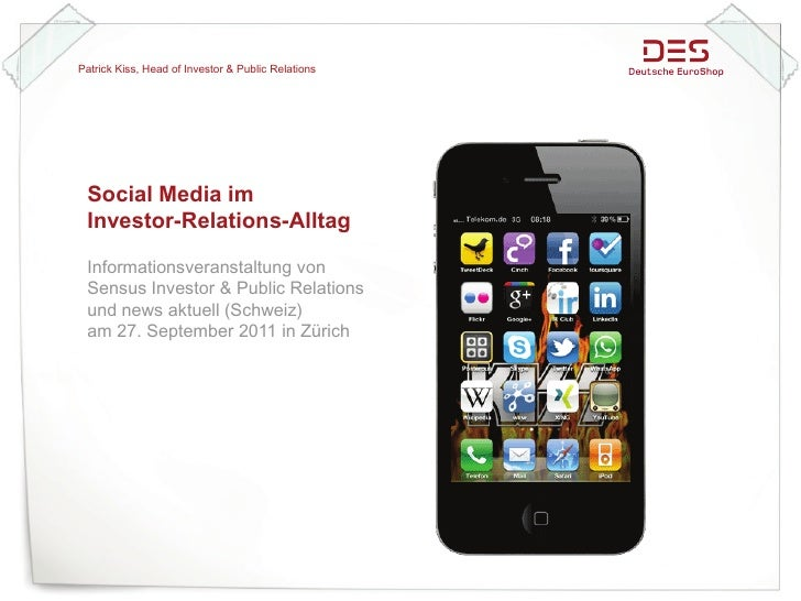 Patrick Kiss, Head of Investor & Public Relations Social Media im Investor-Relations-Alltag Informationsveranstaltung von ...