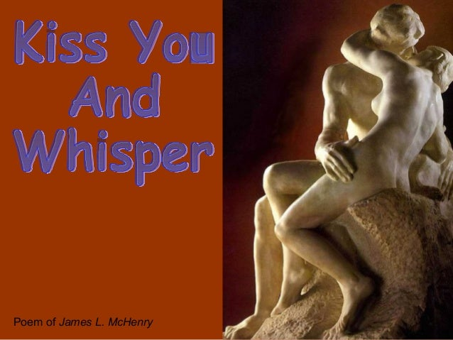 Kiss you and_whisper