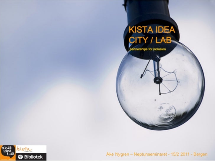 Kista Idea City/Lab - Bergen