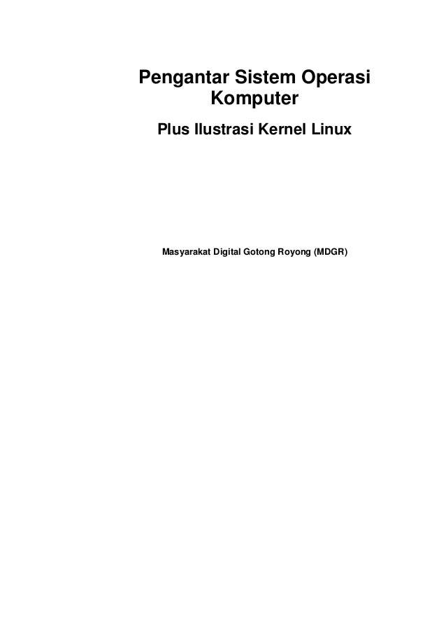 Kitab sistem operasi 4.0 [masyarakat digital gotong royong]