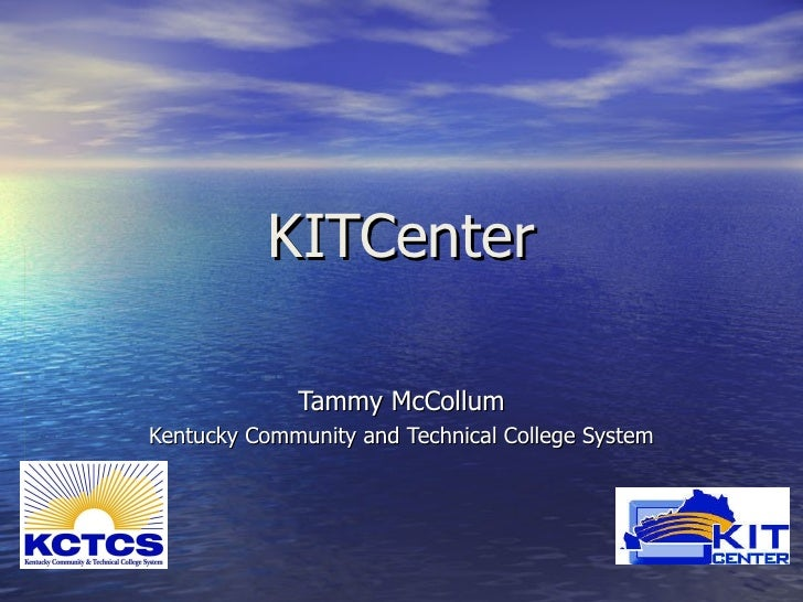 KITCenter Tammy McCollum Kentucky Community and Technical College System