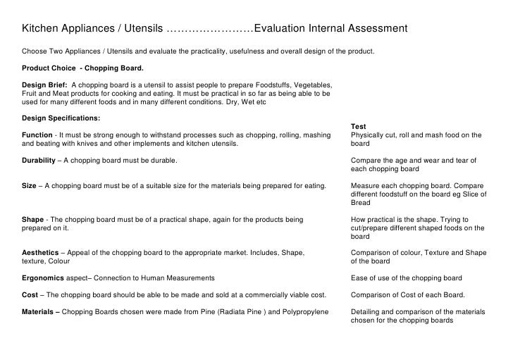Kitchen Appliances / Utensils ……………………Evaluation Internal Assessment<br />Choose Two Appliances / Utensils and evaluate th...